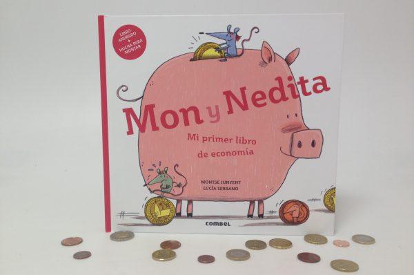 Leer y jugar en familia: Mon y Nedita. Mi primer libro de economía