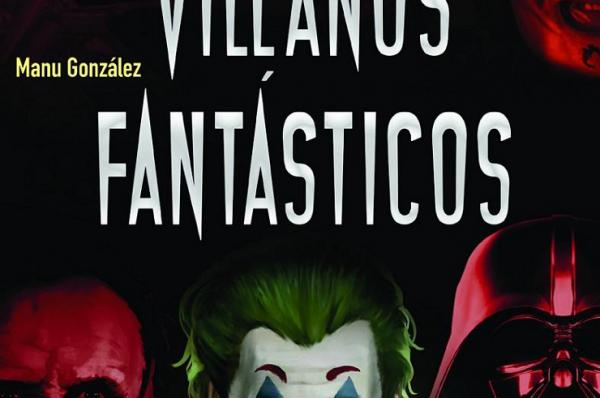 Villanos Fantásticos
